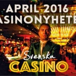 svenska casino nyheter april
